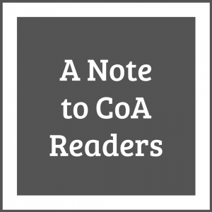 A Note to CoA Readers